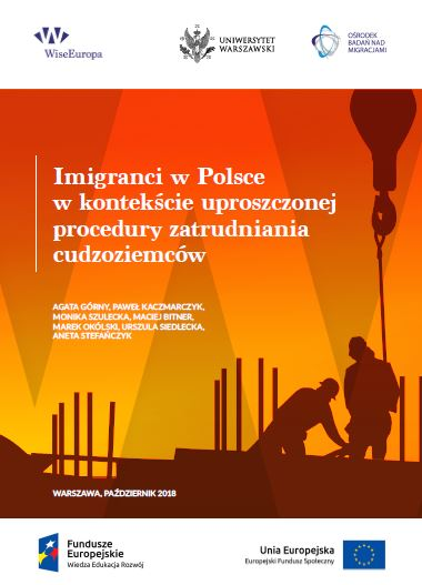 "5524478c2b The report ""Immigrants in Poland in the context of a simplified procedure  for employing foreigners"" prepared by WiseEuropa"